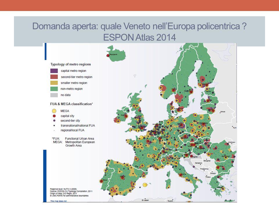 Domanda aperta: quale Veneto nell'Europa policentrica ESPON Atlas 2014