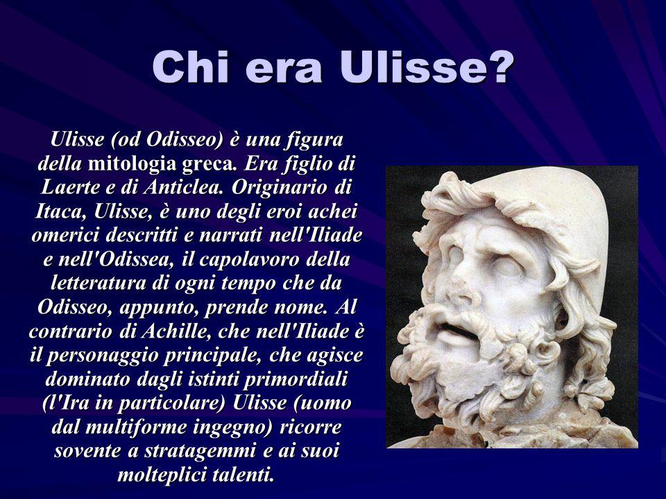 Chi era Ulisse. Ulisse (od Odisseo) è una figura della mitologia greca.