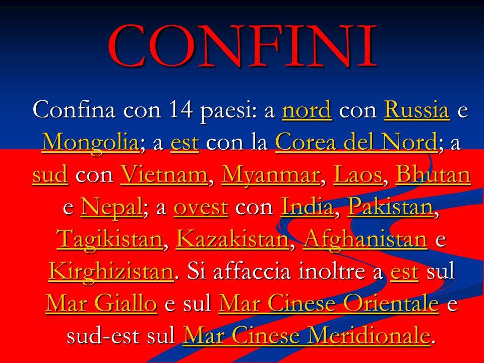 CONFINI Confina con 14 paesi: a nord con Russia e Mongolia; a est con la Corea del Nord; a sud con Vietnam, Myanmar, Laos, Bhutan e Nepal; a ovest con