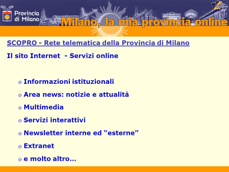 SCOPRO - Rete telematica della Provincia di Milano Il sito Internet - Servizi online o Informazioni istituzionali o Area news: notizie e attualità o M
