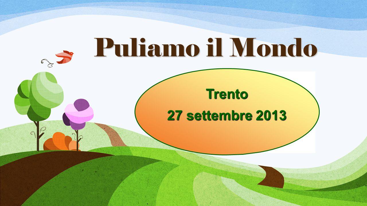 Puliamo il Mondo Trento 27 settembre 2013