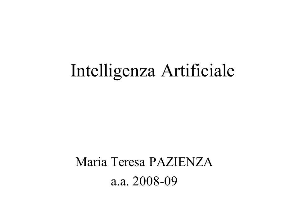 Intelligenza Artificiale Maria Teresa PAZIENZA a.a. 2008-09