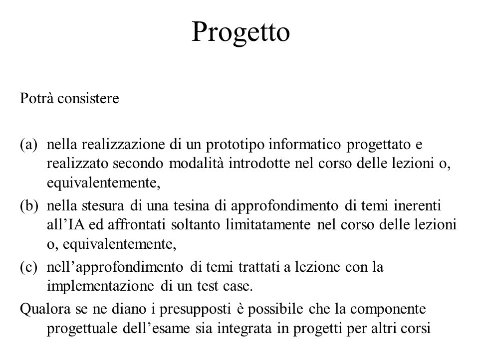 Intelligenza Artificiale (IA) I calcolatori generali (general purpose) sono (2) macchine capaci di utilizzare l'istruzione di salto condizionato che consente di cambiare l'ordine di esecuzione delle istruzioni.
