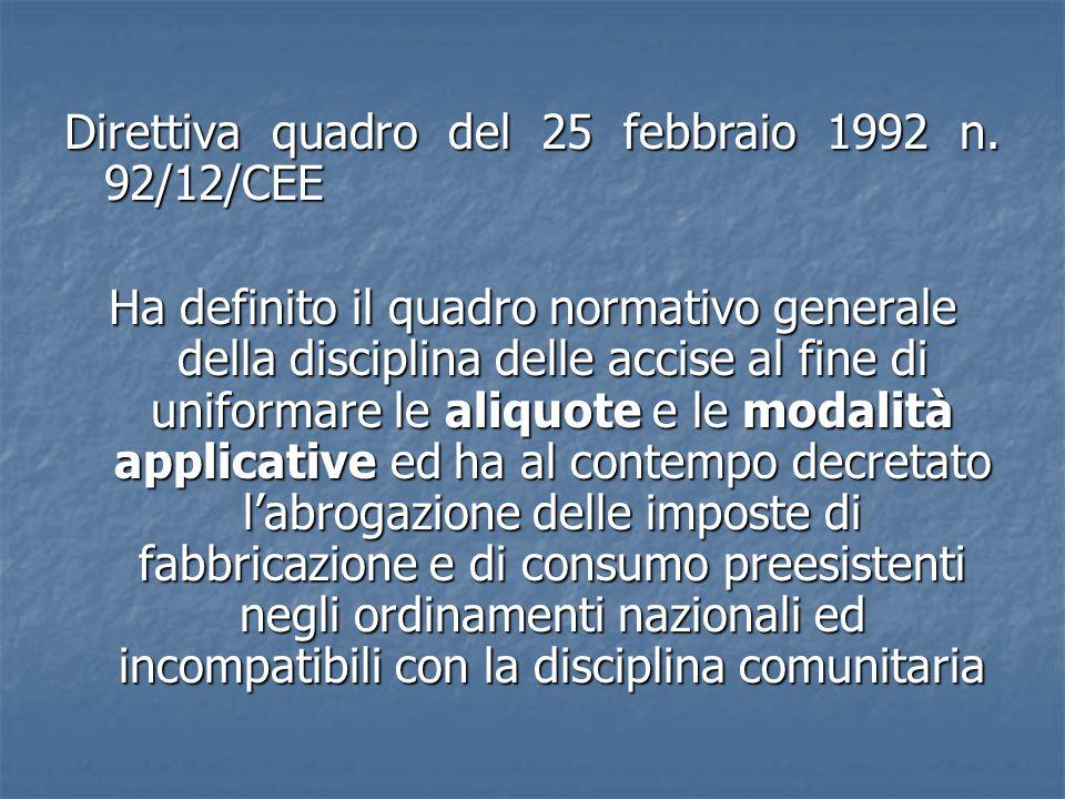 Direttiva quadro del 25 febbraio 1992 n.