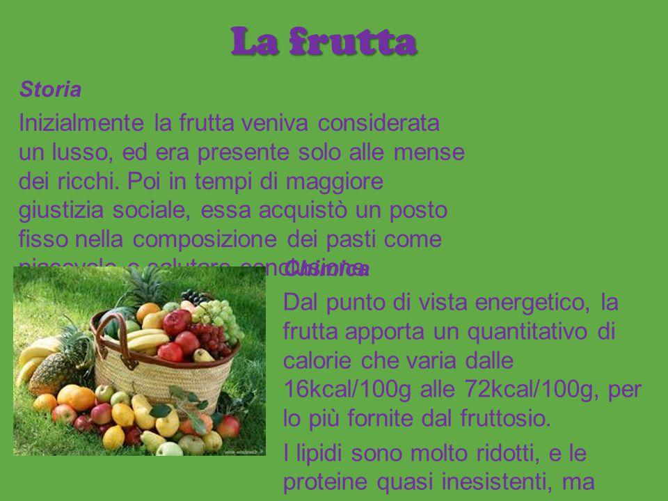 La frutta Storia Inizialmente la frutta veniva considerata un lusso, ed era presente solo alle mense dei ricchi. Poi in tempi di maggiore giustizia so