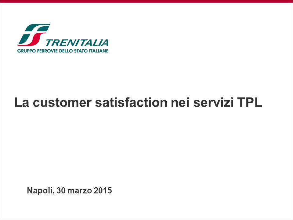 La customer satisfaction nei servizi TPL Napoli, 30 marzo 2015