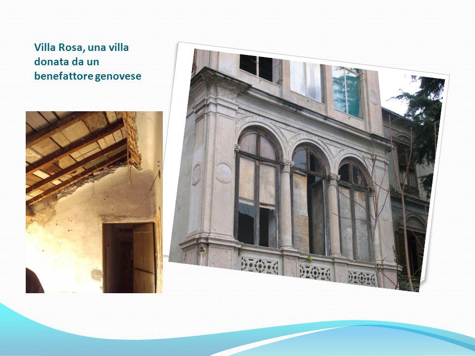 Villa Rosa, una villa donata da un benefattore genovese