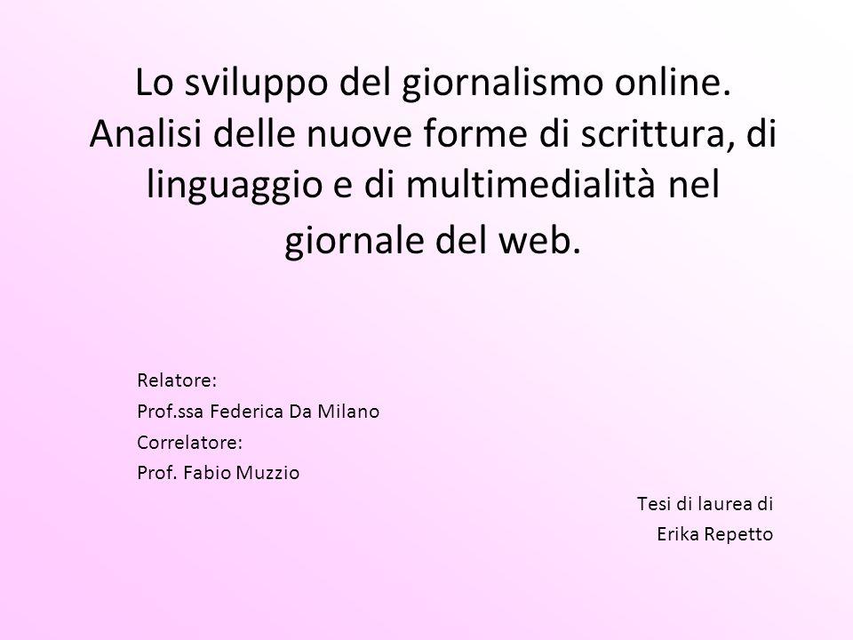 Lo sviluppo del giornalismo online.