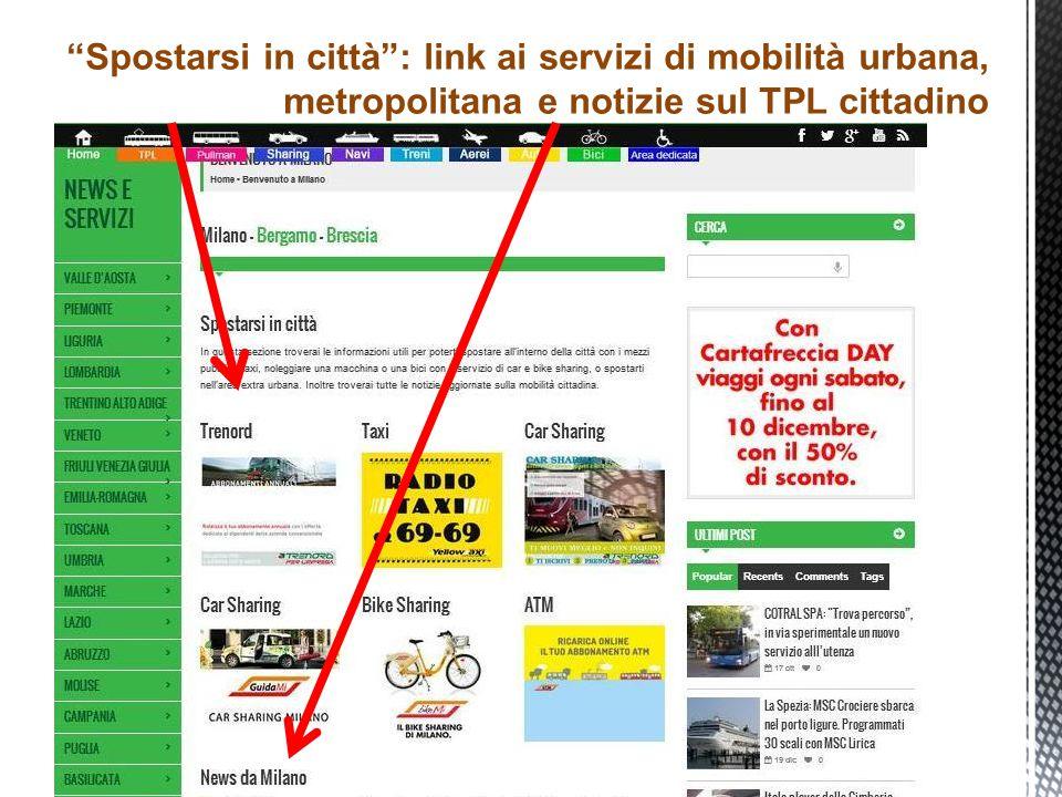 Spostarsi in città : link ai servizi di mobilità urbana, metropolitana e notizie sul TPL cittadino