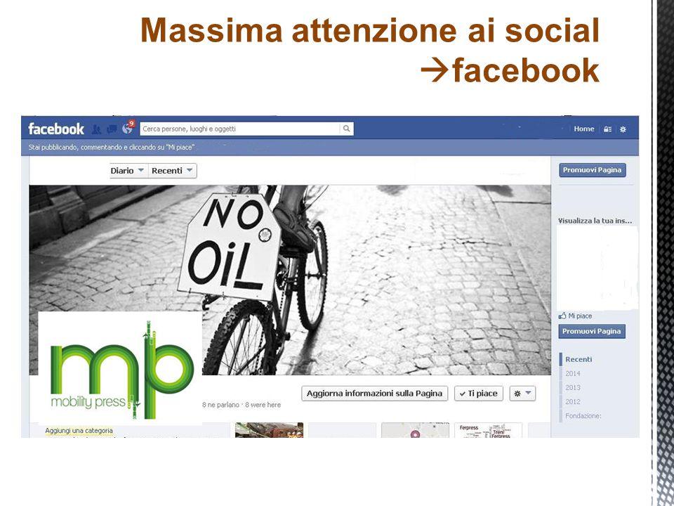 Massima attenzione ai social  facebook