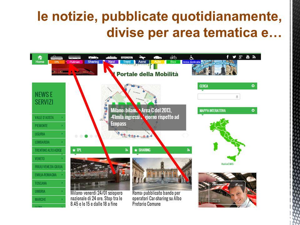 le notizie, pubblicate quotidianamente, divise per area tematica e…