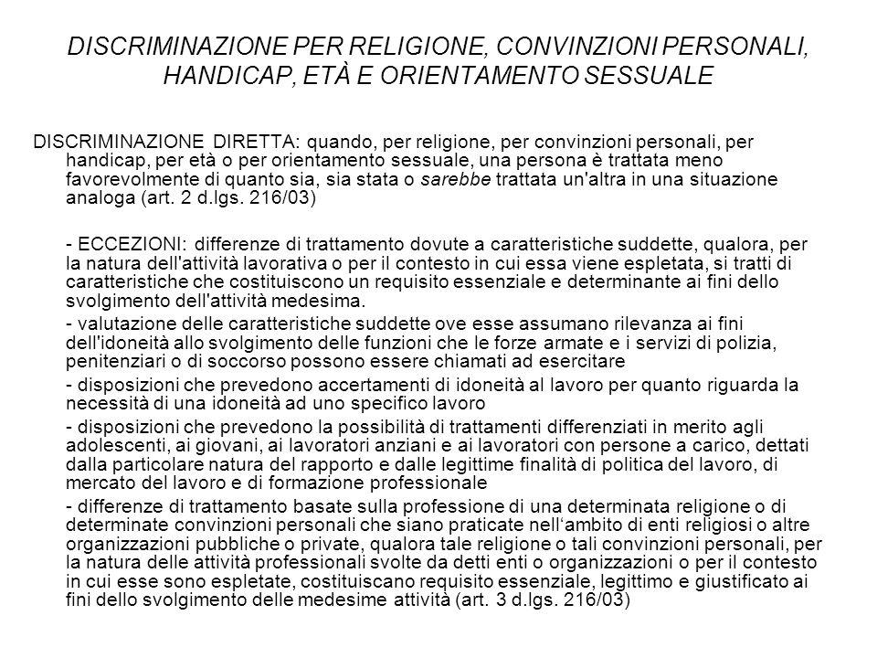 DISCRIMINAZIONE PER RELIGIONE, CONVINZIONI PERSONALI, HANDICAP, ETÀ E ORIENTAMENTO SESSUALE DISCRIMINAZIONE DIRETTA: quando, per religione, per convin