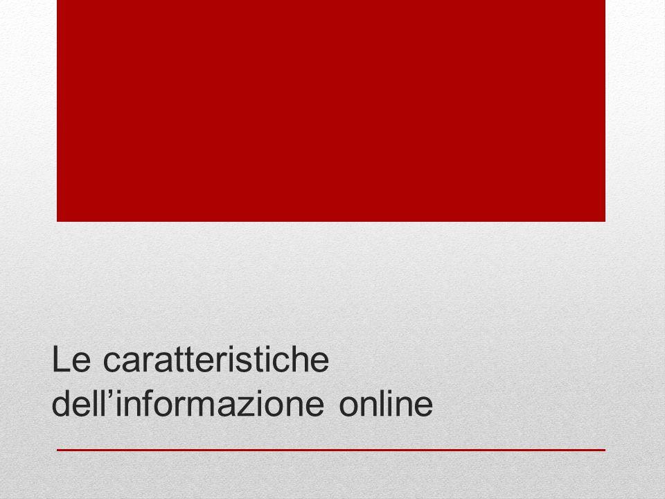 Le caratteristiche dell'informazione online