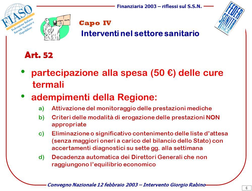 7 Finanziaria 2003 – riflessi sul S.S.N.