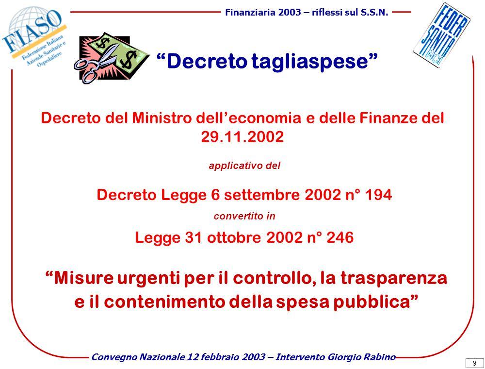 9 Finanziaria 2003 – riflessi sul S.S.N.