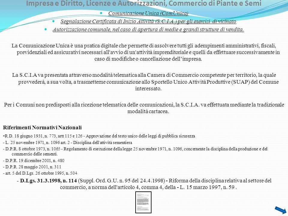 Impresa e Diritto, Licenze e Autorizzazioni, Commercio di Piante e Semi Comunicazione Unica (ComUnica) Segnalazione Certificata di Inizio Attività (S.