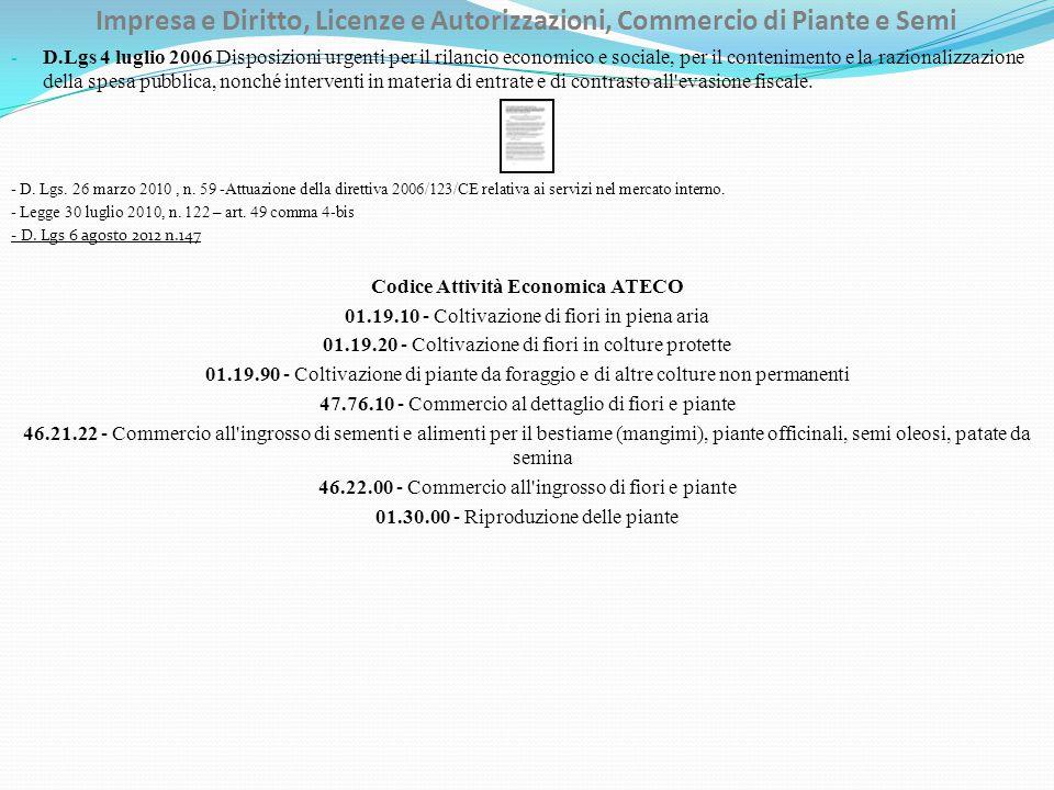 Impresa e Diritto, Licenze e Autorizzazioni, Commercio di Piante e Semi - D.Lgs 4 luglio 2006 Disposizioni urgenti per il rilancio economico e sociale