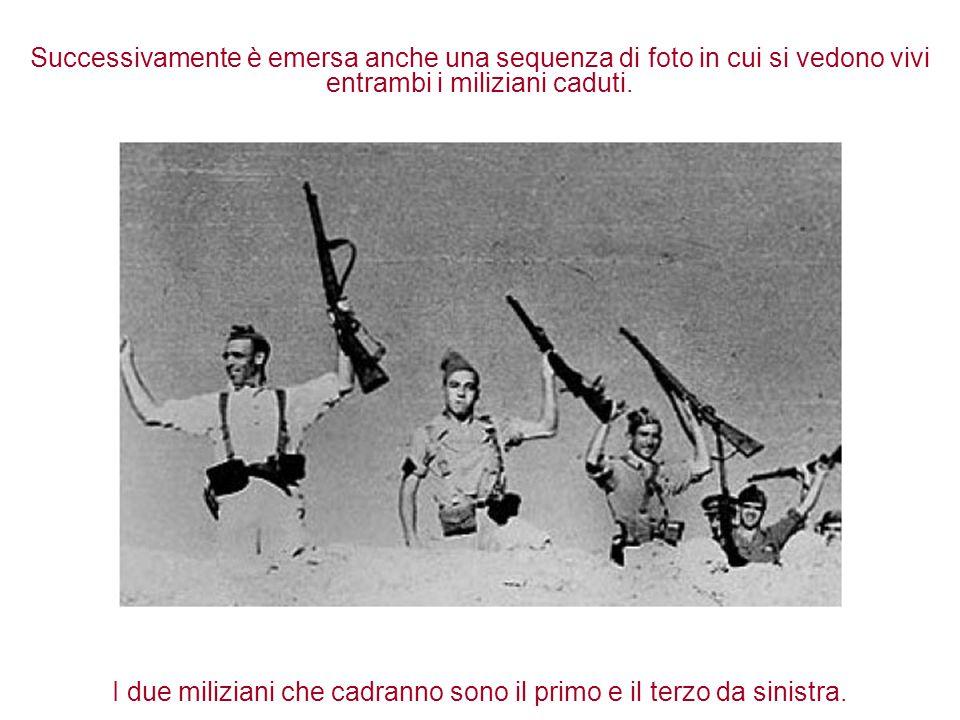 Successivamente è emersa anche una sequenza di foto in cui si vedono vivi entrambi i miliziani caduti. I due miliziani che cadranno sono il primo e il