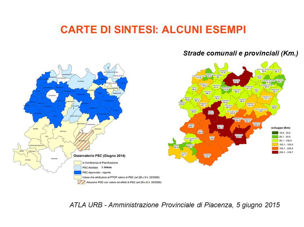 CARTE DI SINTESI: ALCUNI ESEMPI ATLA URB - Amministrazione Provinciale di Piacenza, 5 giugno 2015 Strade comunali e provinciali (Km.)