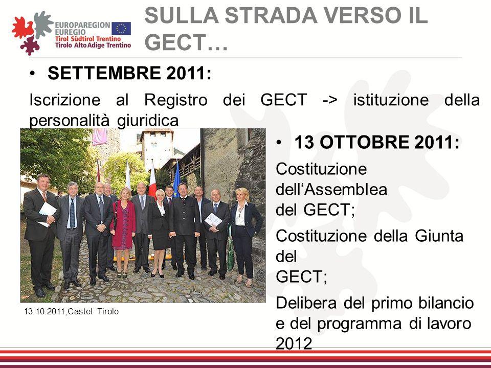 13.10.2011,Castel Tirolo 13 OTTOBRE 2011: Costituzione dell'Assemblea del GECT; Costituzione della Giunta del GECT; Delibera del primo bilancio e del