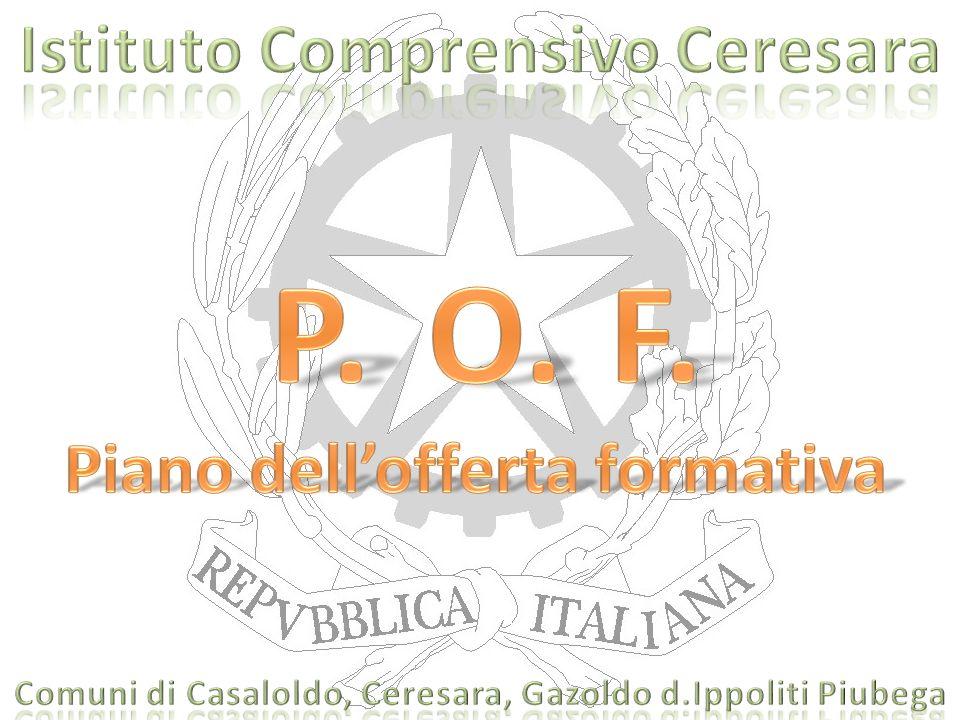 POF Caratterizza l'Istituzione scolastica Filo conduttore del percorso formativo comma1 art.3 del DPR n.