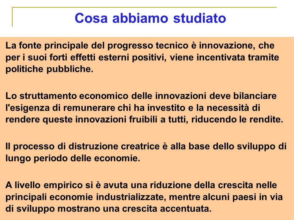 La fonte principale del progresso tecnico è innovazione, che per i suoi forti effetti esterni positivi, viene incentivata tramite politiche pubbliche.