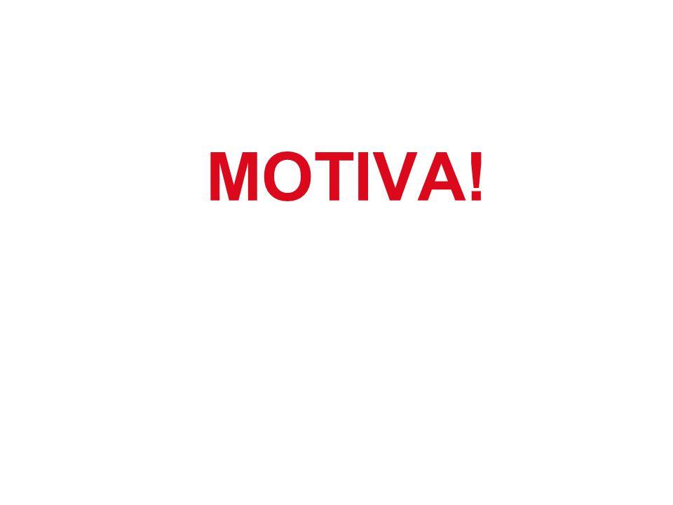 MOTIVA!