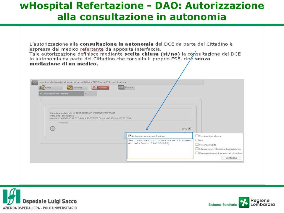 wHospital Refertazione - DAO: Autorizzazione alla consultazione in autonomia