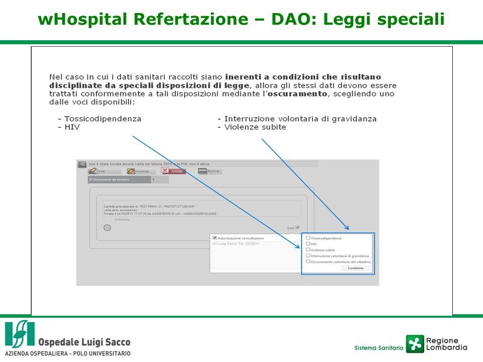 wHospital Refertazione – DAO: Leggi speciali
