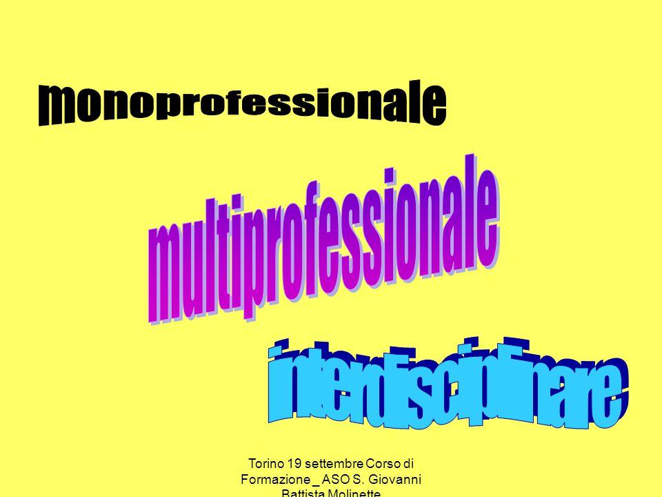 Torino 19 settembre Corso di Formazione _ ASO S. Giovanni Battista Molinette