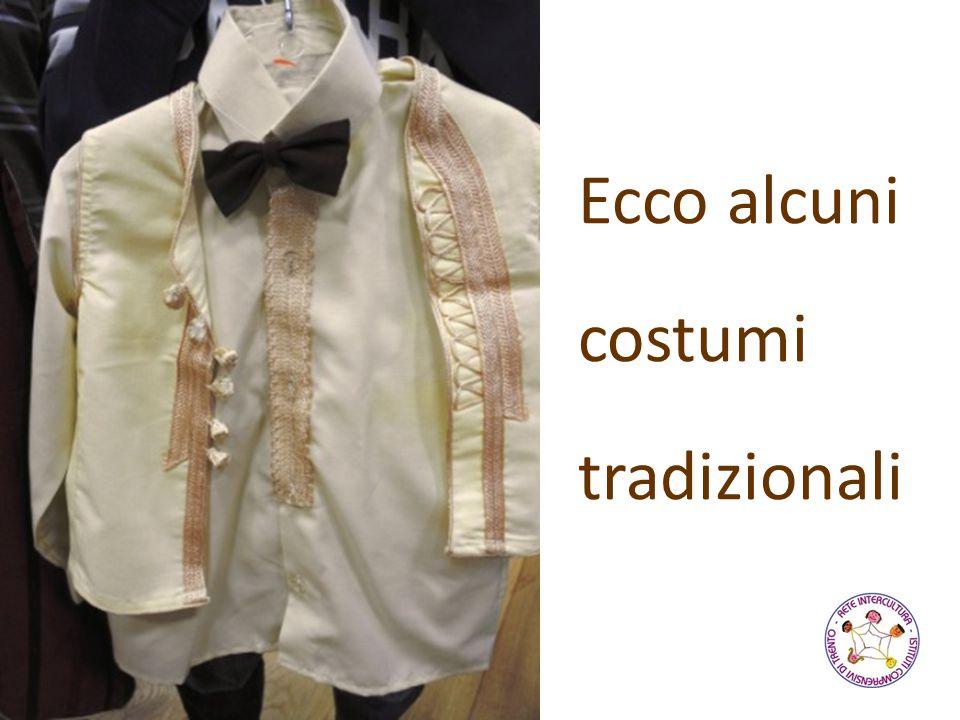 Ecco alcuni costumi tradizionali