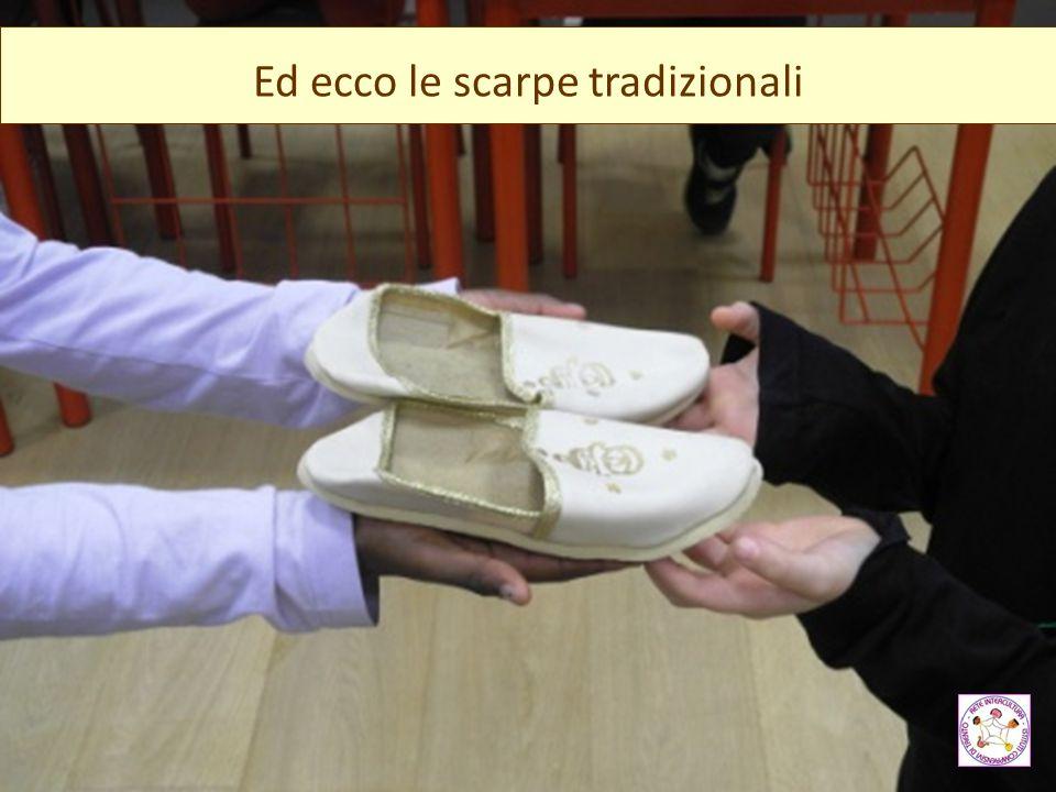 Ed ecco le scarpe tradizionali