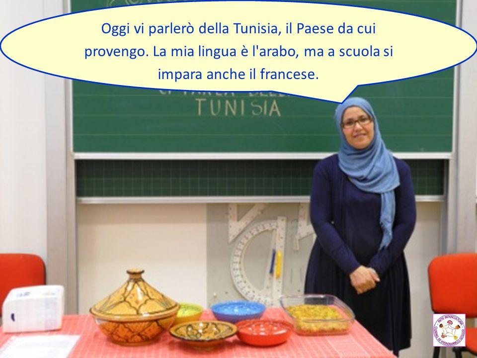 Oggi vi parlerò della Tunisia, il Paese da cui provengo. La mia lingua è l'arabo, ma a scuola si impara anche il francese.