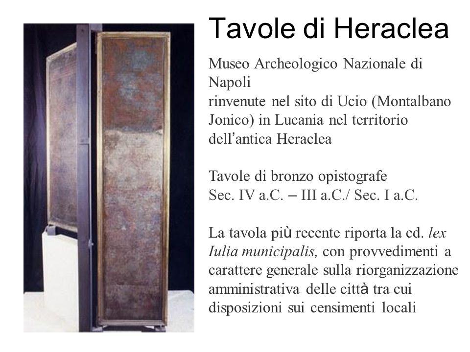 Tavole di Heraclea Museo Archeologico Nazionale di Napoli rinvenute nel sito di Ucio (Montalbano Jonico) in Lucania nel territorio dell ' antica Heraclea Tavole di bronzo opistografe Sec.