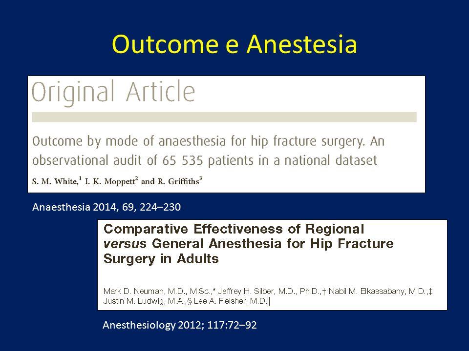 Outcome e Anestesia Anaesthesia 2014, 69, 224–230 Anesthesiology 2012; 117:72–92