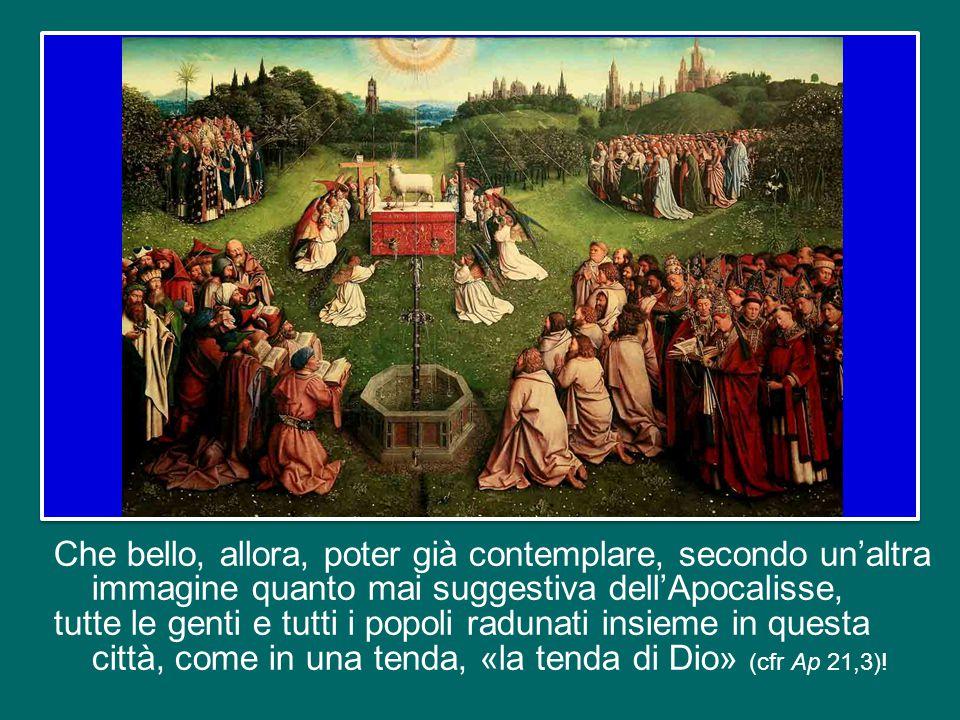 Giovanni ci dice che nella Chiesa, sposa di Cristo, si rende visibile la «Gerusalemme nuova».