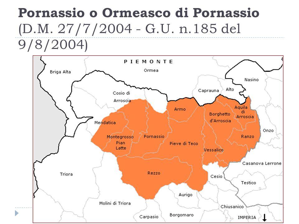 Pornassio o Ormeasco di Pornassio (D.M. 27/7/2004 - G.U. n.185 del 9/8/2004)