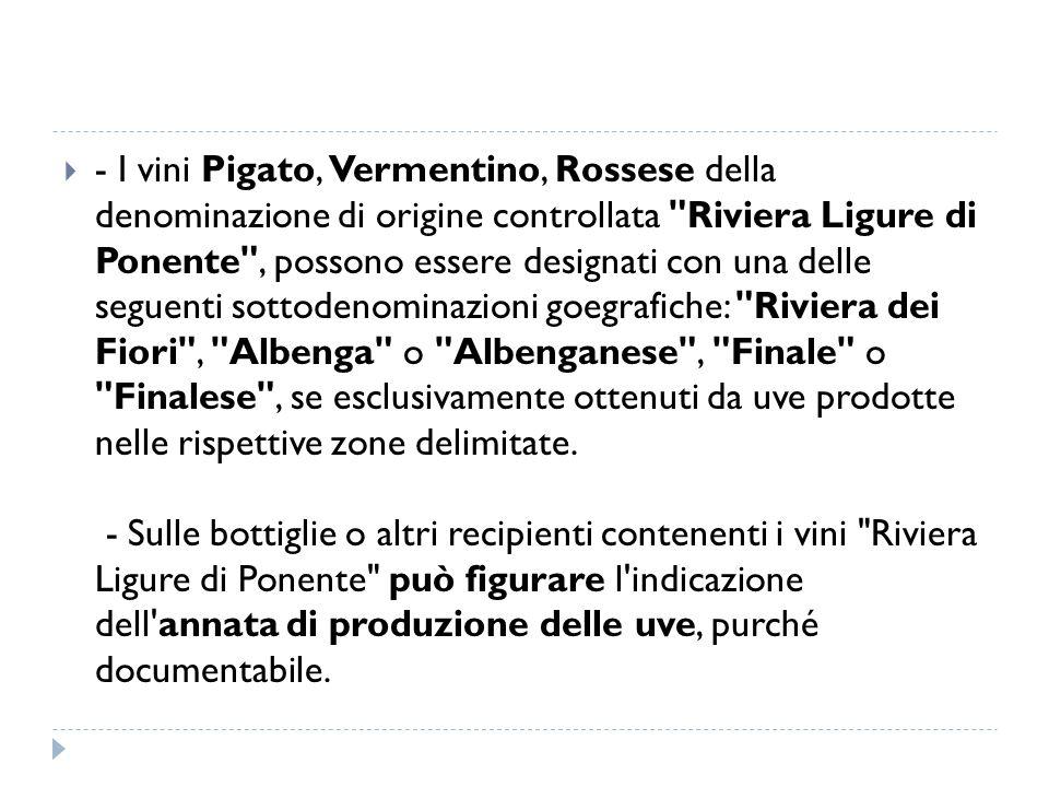  - I vini Pigato, Vermentino, Rossese della denominazione di origine controllata