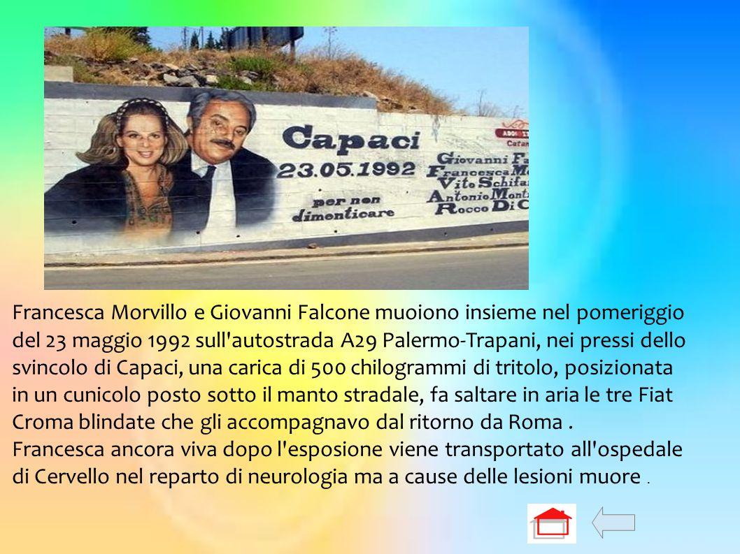 Francesca Morvillo e Giovanni Falcone muoiono insieme nel pomeriggio del 23 maggio 1992 sull'autostrada A29 Palermo-Trapani, nei pressi dello svincolo