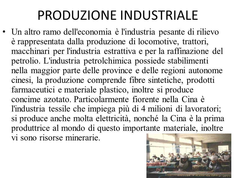 PRODUZIONE INDUSTRIALE Un altro ramo dell'economia è l'industria pesante di rilievo è rappresentata dalla produzione di locomotive, trattori, macchina