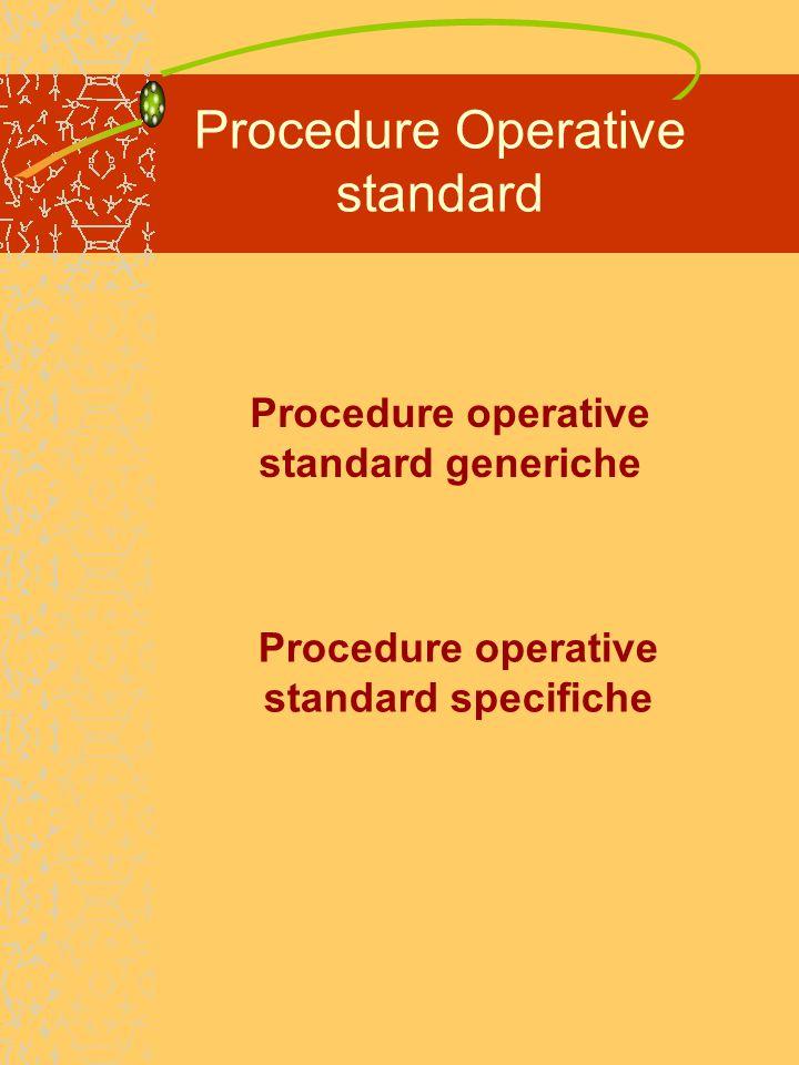 Procedure Operative standard Procedure operative standard generiche Procedure operative standard specifiche