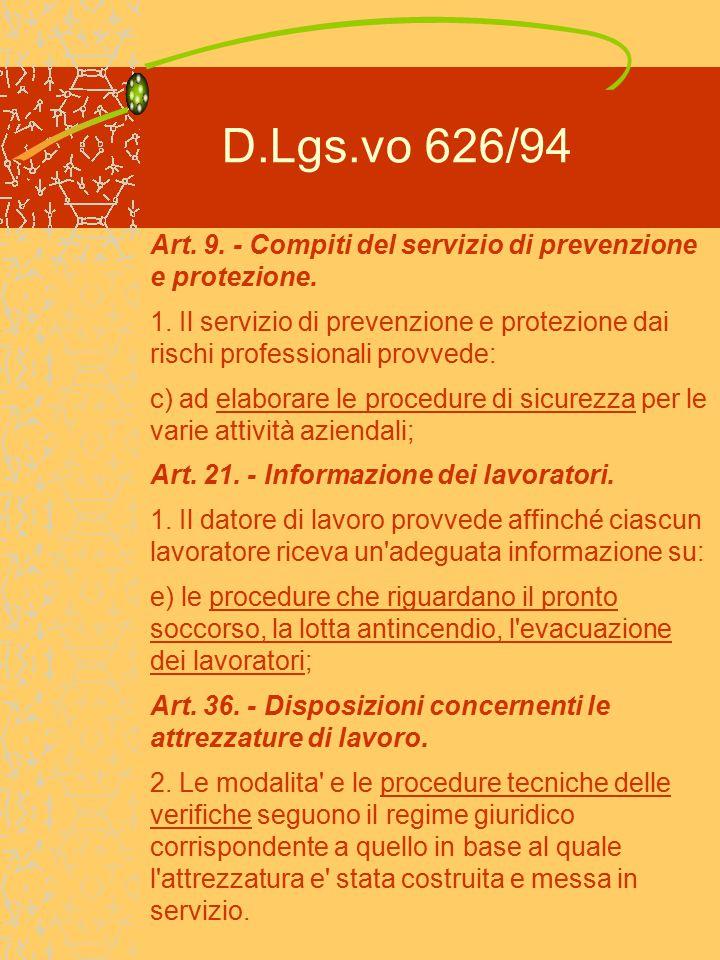 D.Lgs.vo 626/94 Art.44. - Obblighi dei lavoratori.