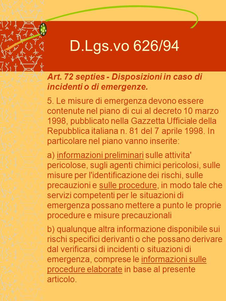 D.Lgs.vo 626/94 Art.72 septies - Disposizioni in caso di incidenti o di emergenze.