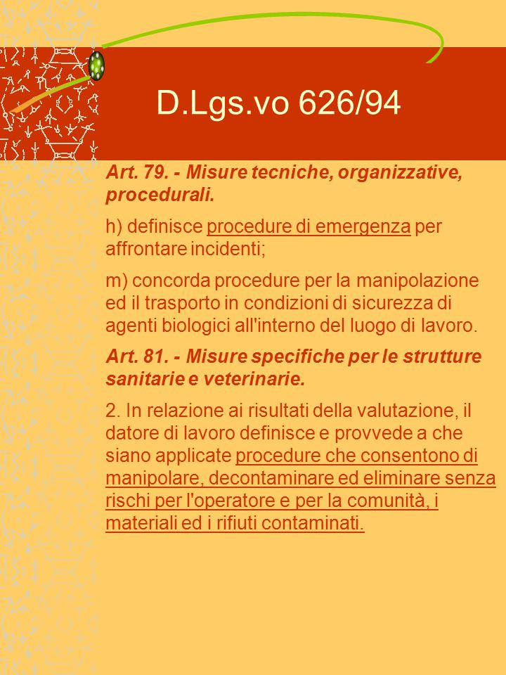 D.Lgs.vo 626/94 Art.85. - Informazioni e formazione.