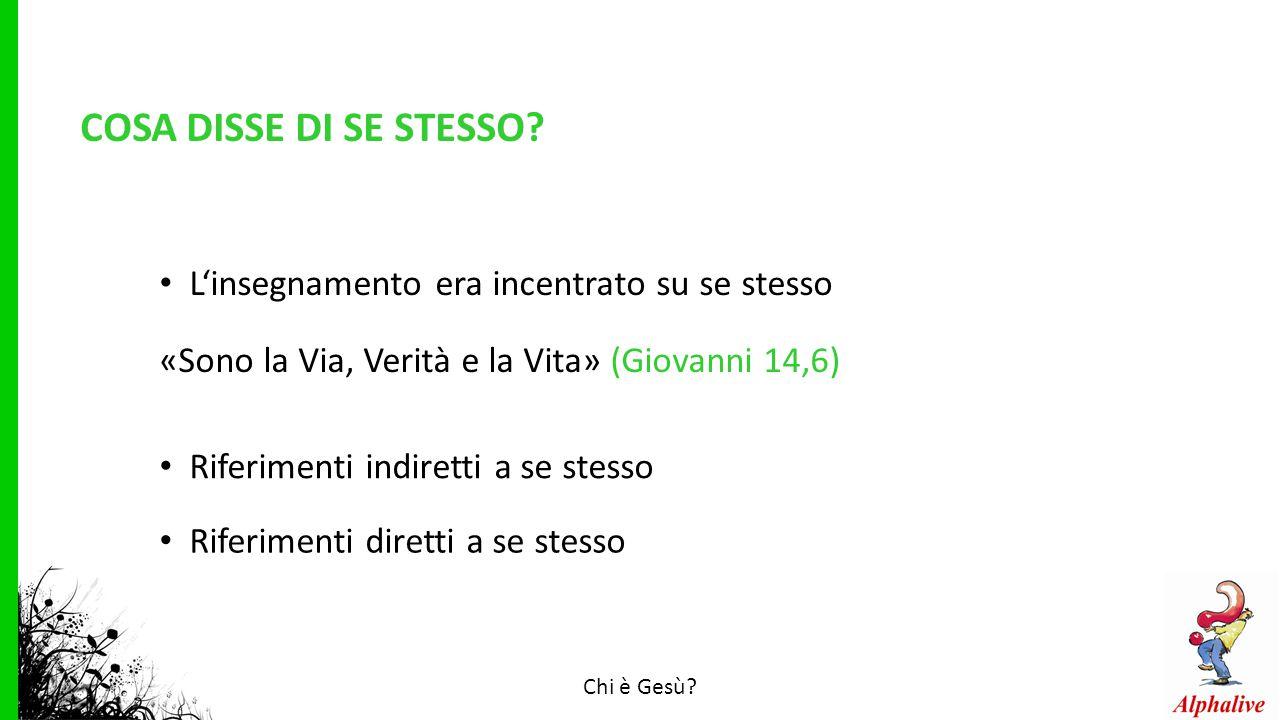 COSA DISSE DI SE STESSO.