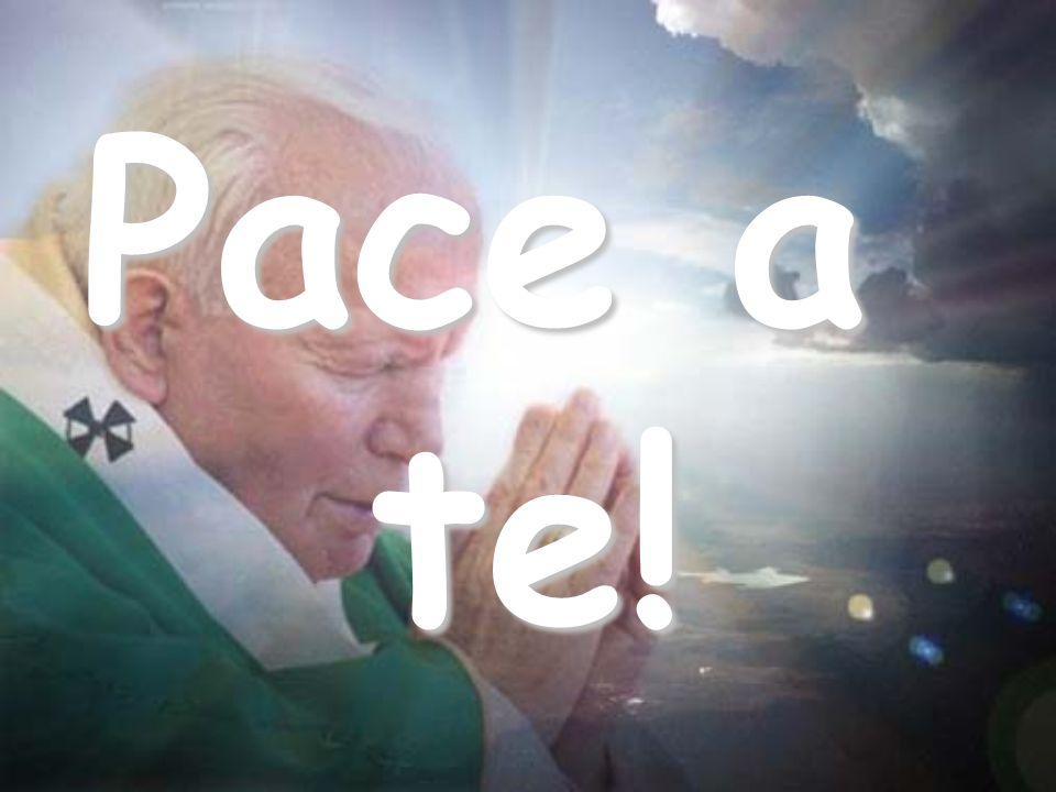 Pace a te!