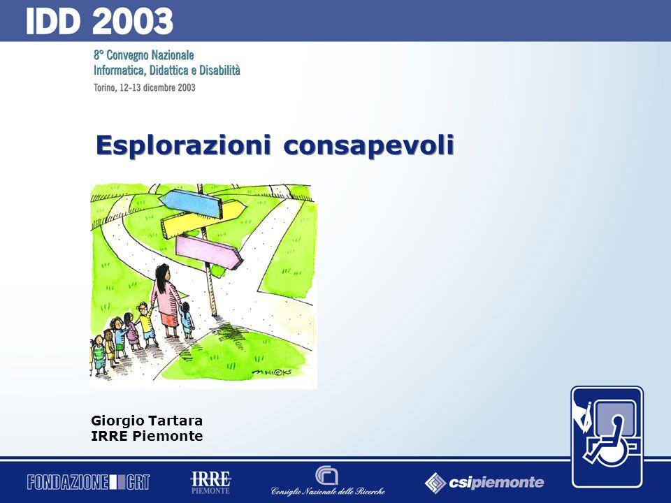 0 Esplorazioni consapevoli Giorgio Tartara IRRE Piemonte