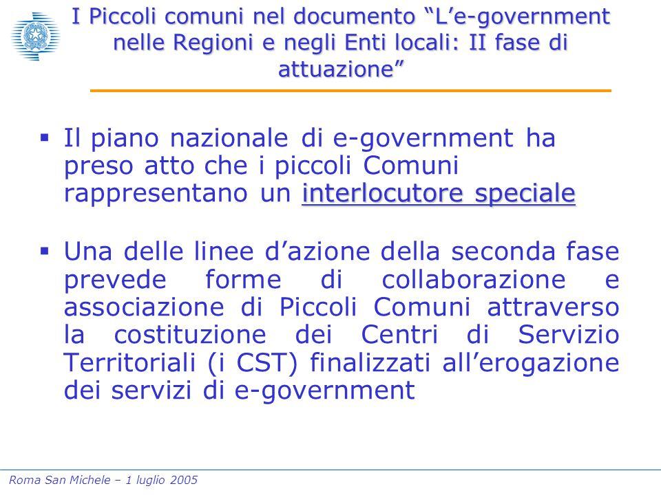 """Roma San Michele – 1 luglio 2005 I Piccoli comuni nel documento """"L'e-government nelle Regioni e negli Enti locali: II fase di attuazione"""" interlocutor"""