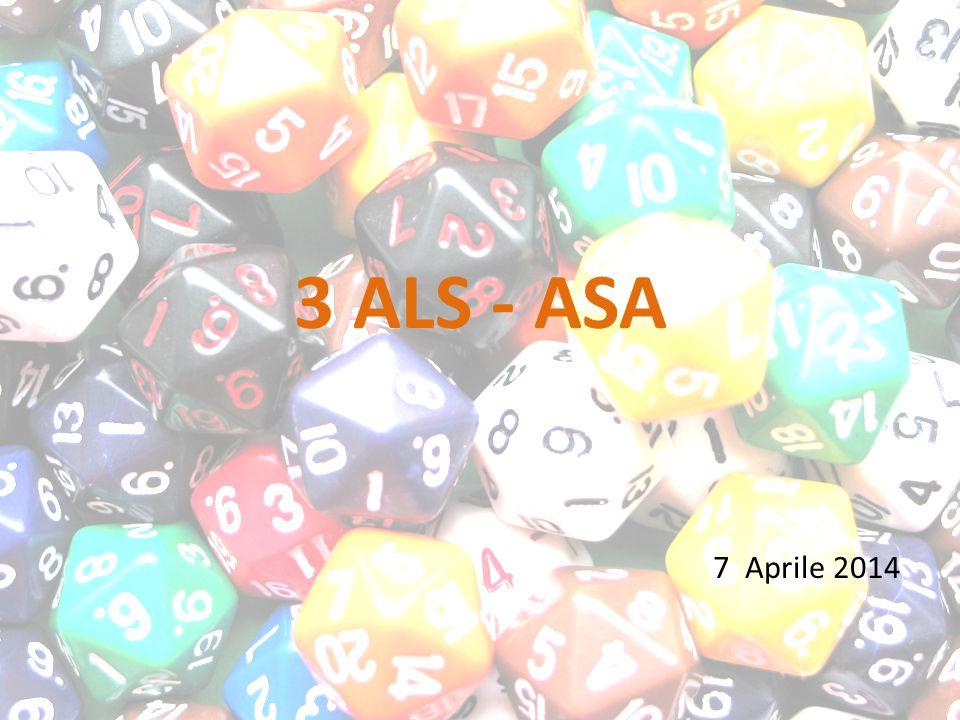 3 ALS - ASA 7 Aprile 2014