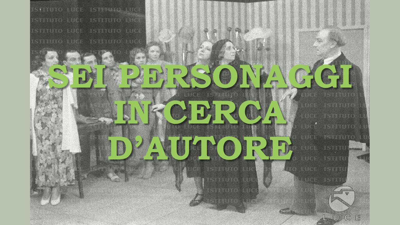 LA TRILOGIA Sei personaggi in cerca di autore (1921) Sei personaggi in cerca di autore (1921) Ciascuno a suo modo (1924) Ciascuno a suo modo (1924) Questa sera si recita a soggetto (1930) Questa sera si recita a soggetto (1930)